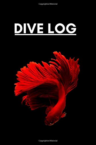 Dive Log: Scuba Diver Pro Logbook with World Map, for Intermediate and Experienced Divers, for logging over 100 dives. Red Betta Fish Cover