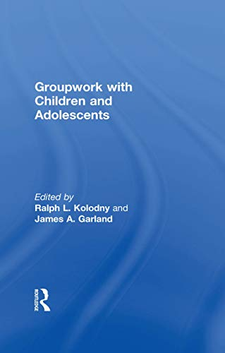 Groupwork With Children and Adolescents (English Edition)