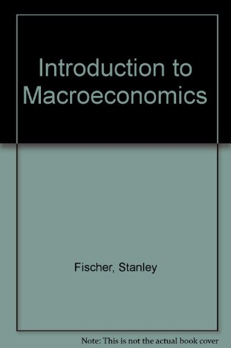 Introduction to Macroeconomics by Fischer, Stanley; Dornbusch, Rudiger