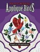 Award-Winning Applique Birds por Pamela Humphries