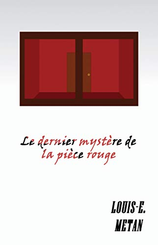 Le dernier mystère de la pièce rouge (Thriller/Policier) par