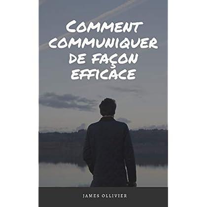 Comment communiquer de façon efficace