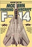 MODERN FIGHTING AIRCRAFT SERIES #8: F-14 TOMCAT by Spick (1985) Gebundene Ausgabe