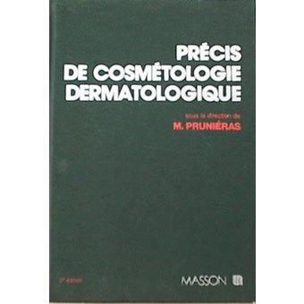 Précis de cosmétologie dermatologique