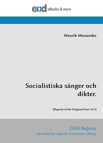 Socialistiska sånger och dikter.: [Reprint of the Original from 1915]