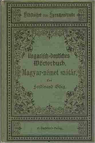 ungarisch deutsches worterbuch magyar nemet szotar die kunst der polyglottie t 106