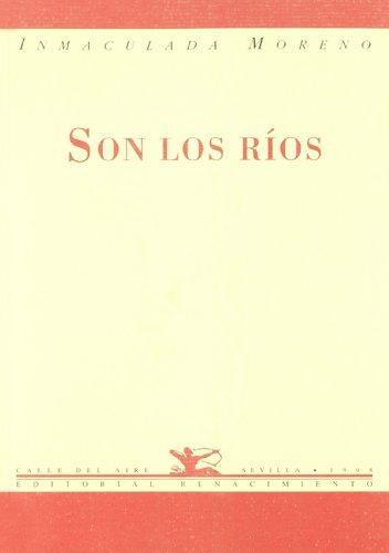 Son Los Rios. Poesia. (Calle del Aire) por Inmaculada Moreno