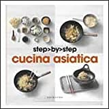 Scarica Libro Cucina asiatica (PDF,EPUB,MOBI) Online Italiano Gratis