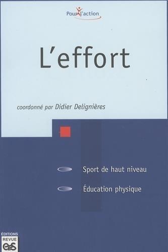 L'effort par Didier Delignières, Collectif