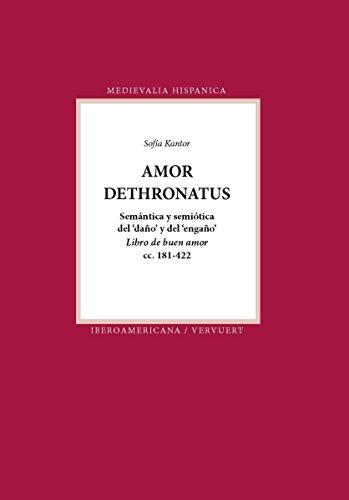 Amor dethronatus: Semántica y semiótica del