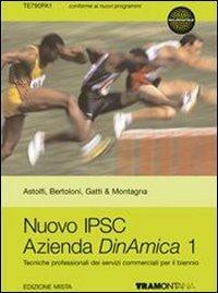 Nuovo IPSC azienda dinamica. Per gli Ist. professionali. Con espansione online: 1