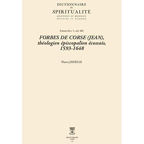 FORBES DE CORSE (JEAN), théologien épiscopalien écossais, 1593-1648 (Dictionnaire de spiritualité)