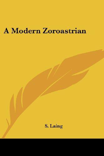 A Modern Zoroastrian por S. Laing