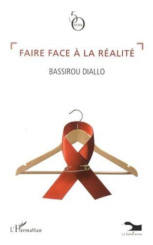 Faire face à la réalité par Bassirou Diallo