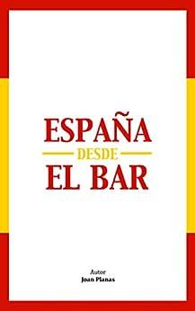 España Desde El Bar por Joan Planas epub