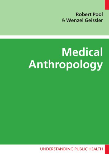 Medical Anthropology (UK Higher Education OUP Humanities & Social Sciences Health & Social Welfare)