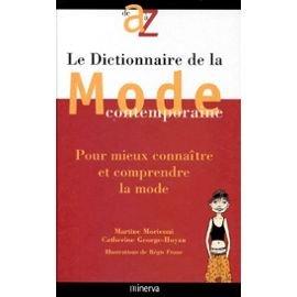 Le Dictionnaire de la mode contemporaine par Martine Moriconi