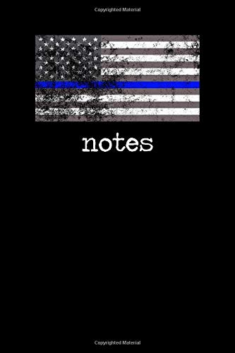 Notes: Police Lined Notebook/Journal Gift Idea For Honoring Law Enforcement, Police Officer, Cop For National Law Enforcement Appreciation Day, Graduation, Birthday, Thank You And Christmas Present