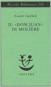 Il Dom Juan di Molire