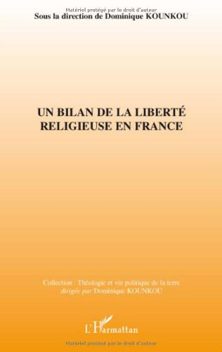 Un bilan de la liberté religieuse en France
