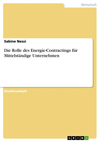 Die Rolle des Energie-Contractings für Mittelständige Unternehmen