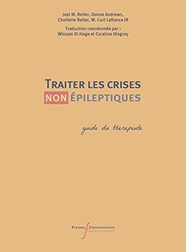 Traiter les crises (non) épileptiques : Guide du thérapeute par Collectif