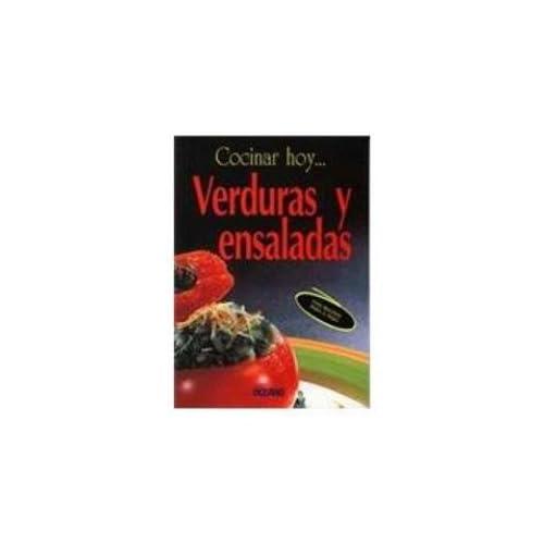 Verduras y Ensaladas/ Vegetable and Salads