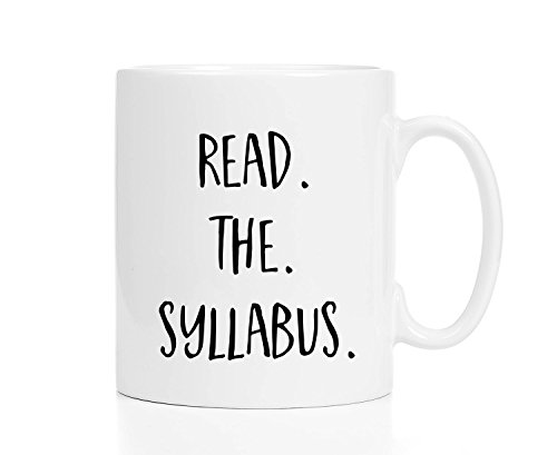 Personalised Funny Coffee Mug Tea Cups, Personalised Professor Mug Mug For Professor Professor Gift Professor Coffee Mug Read The Syllabus Teacher Mug Teacher Gift 11 Oz White