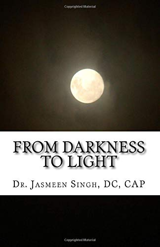 From Darkness to Light por Dr. Jasmeen Singh