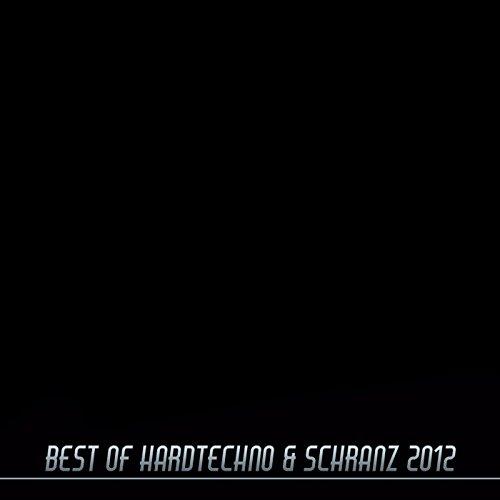 Best of Hardtechno & Schranz 2012