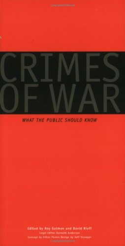 CRIMES OF WAR. : What the public should know
