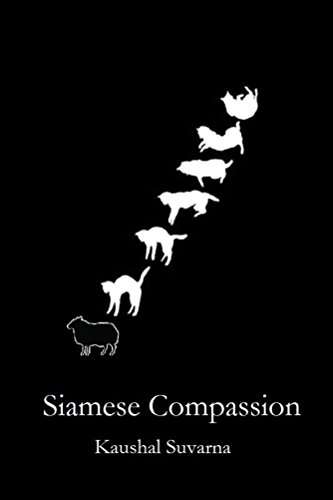 Siamese Compassion by [Suvarna, Kaushal]
