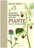 Salute e benessere con le piante nelle 7 età dell'uomo