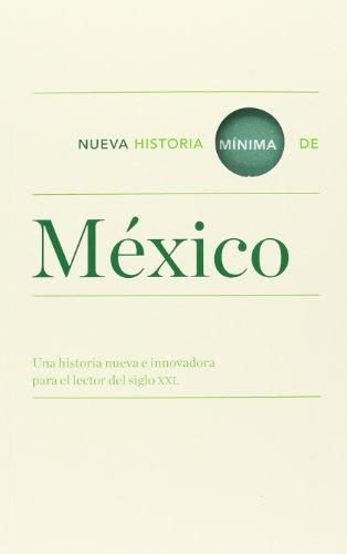 Descargar Libro Nueva Historia Mínima De México (Turner) de V.v.A.a.