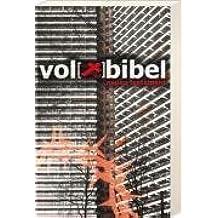 Die Volxbibel 2.0. Neues Testament