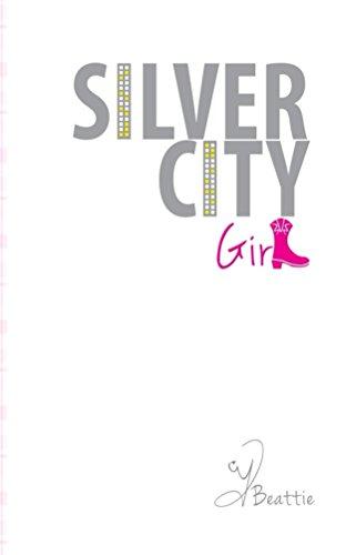 Silver City Girl