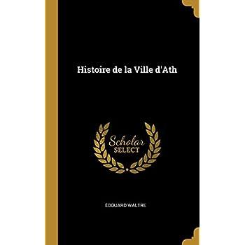 Histoire de la Ville d'Ath
