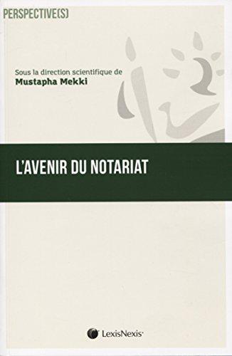 L'avenir du notariat par Mustapha Mekki