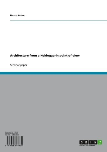 Architecture from a Heideggerin point of view (English Edition)