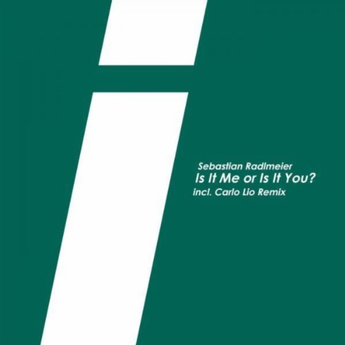 Is It Me or Is It You? (Carlo Lio Remix)