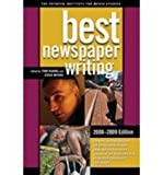 [(Best Newspaper Writing 2008-2009)] [Author: Tom Huang] published on (September, 2008)