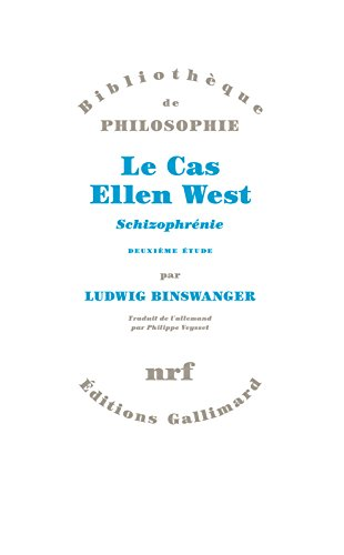 Le Cas Ellen West. Schizophrénie. Deuxième étude (Bibliothèque de philosophie) par Ludwig Binswanger