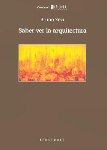 Saber Ver La Arquitectura por Bruno Zevi