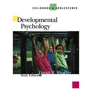 Developmental Psychology: Childhood and Adolesence (Hardcover)