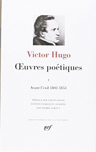 Hugo : Oeuvres poétiques, tome 1 par Victor Hugo