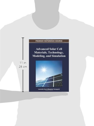 Advanced Solar Cell Materials, Technology, Modeling, and Simulation (Advances in Chemical and Materials Engineering)