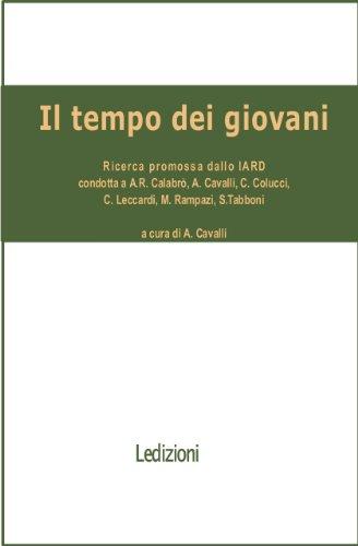 IL TEMPO DEI GIOVANI (Sociologica reprint)