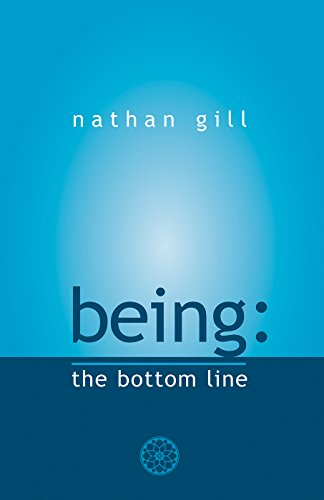 Being: The Bottom Line (English Edition)