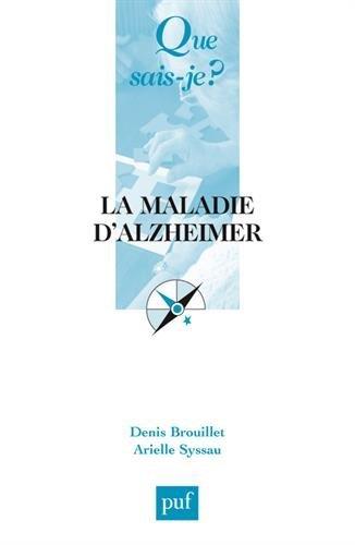 La maladie d'Alzheimer : mmoire et vieillissement by Denis Brouillet (2005-02-24)