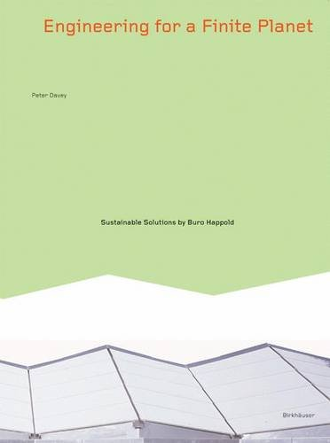 Engineering for a Finite Planet: Sustainable Solutions by Buro Happold: Sustainable Structures by Buro Happold